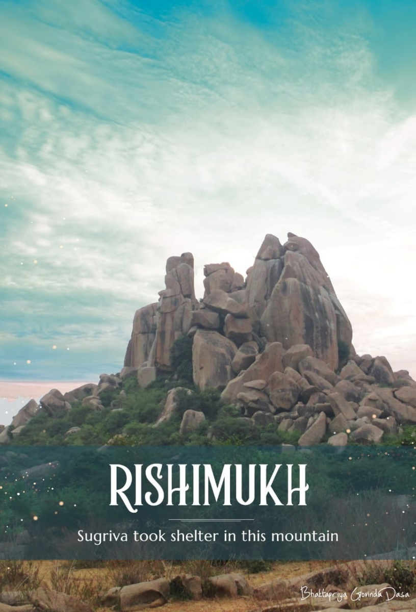 """ RISHIMUKHA PARVATAM ""  the holy  place where Sri Rama bhaktha Hanumanji  met   Supreme Lord  Rama and Lakshmana for the  very first time."